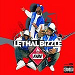 Lethal Bizzle Fire (Parental Advisory)