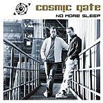 Cosmic Gate No More Sleep!