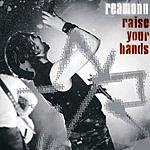 Reamonn Raise Your Hands: Live