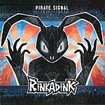 Rinkadink Pirate Signal