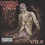 Cannibal Corpse Vile (Parental Advisory)