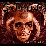 Six Feet Under Bringer Of Blood