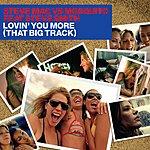 Steve Mac Lovin' You More (That Big Track)