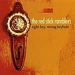 The Red Stick Ramblers Right Key, Wrong Keyhole