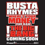 Busta Rhymes Where's Your Money (Single)