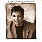 Martin Nievera The Promise Of Love (Single)