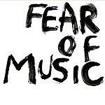 Fear Of Music Fear Of Music EP
