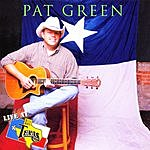 Pat Green Live At Billy Bob's Texas