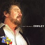 Earl Thomas Conley Live At Billy Bob's Texas