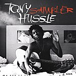 Tony Hussle Selections From Tony Hussle