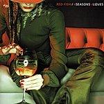 Redfish 4 Seasons 4 Loves