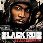 Black Rob The Black Rob Report (Parental Advisory)