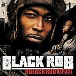 Black Rob The Black Rob Report (Edited)
