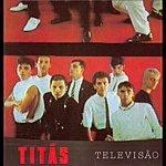 Titãs Televisão