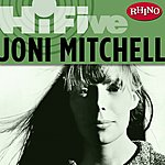Joni Mitchell Rhino Hi-Five: Joni Mitchell