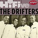 The Drifters Rhino Hi-Five: The Drifters