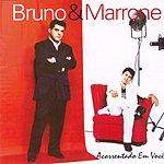 Bruno & Marrone Acorrentado Em Você