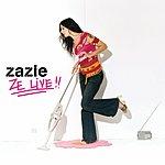 Zazie Ze Live!!