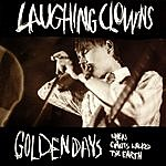 Laughing Clowns Golden Days - When Giants Walked The Earth