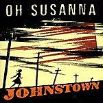 Oh Susanna Johnstown