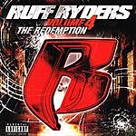 Ruff Ryders The Redemption, Vol.4 (Parental Advisory)