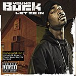 Young Buck Let Me In (Parental Advisory)