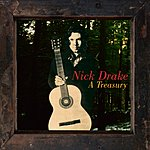 Nick Drake Nick Drake: A Treasury