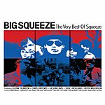 Squeeze The Big Squeeze: Greatest Hits
