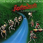 Rhythm Devils The Apocalypse Now Sessions