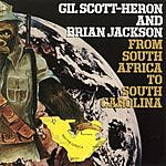 Gil Scott-Heron From South Africa to South Carolina
