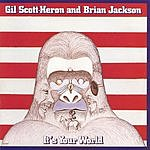 Gil Scott-Heron It's Your World