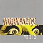 Nothingface Violence (Parental Advisory)