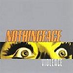 Nothingface Violence (Edited)
