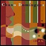 Chano Dominguez Iman