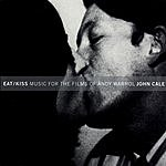 John Cale Eat/Kiss: Music For The Films Of Andy Warhol (Live)