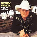 Kevin Fowler High On The Hog