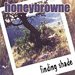 Honeybrowne Finding Shade
