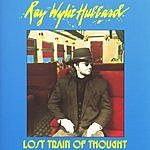 Ray Wylie Hubbard Lost Train Of Thought