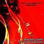 Marcelo Castelli Espacial Dub: Remixes