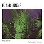 A Week In Hawaii Island Jungle (Single)