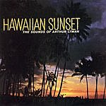 Arthur Lyman Hawaiian Sunset: The Sounds Of Arthur Lyman
