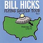 Bill Hicks Flying Saucer Tour, Vol.1: Pittsburgh 6/20/91