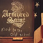Armored Saint Nod To The Old School