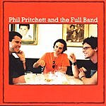 Phil Pritchett & The Full Band Tougher Than The Rest
