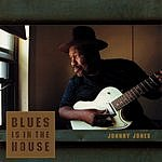 Johnny Jones Blues In The House
