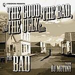 DJ Mutiny The Bad EP