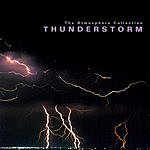 Rykodisc Presents The Atmosphere Collection: Thunderstorm