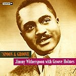 Jimmy Witherspoon 'Spoon & Groove
