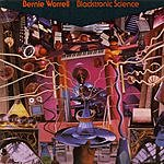 Bernie Worrell Blacktronic Science
