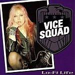 Vice Squad Lo-Fi Life